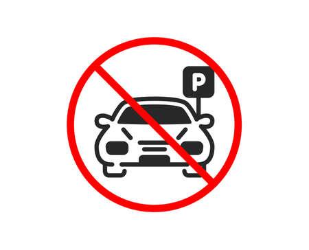 Non ou Arrêtez. Icône de stationnement de voiture. Signe de parc automobile. Symbole de lieu de transport. Symbole d'arrêt d'interdiction interdit. Aucune icône de stationnement. Vecteur