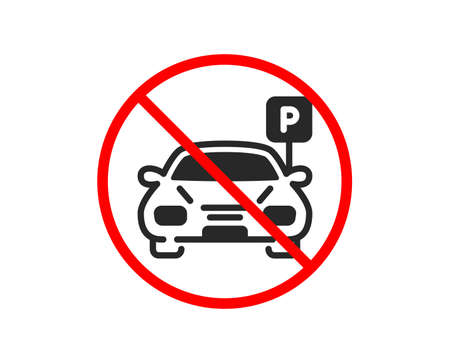 No or Stop. Car parking icon. Auto park sign. Transport place symbol. Prohibited ban stop symbol. No parking icon. Vector