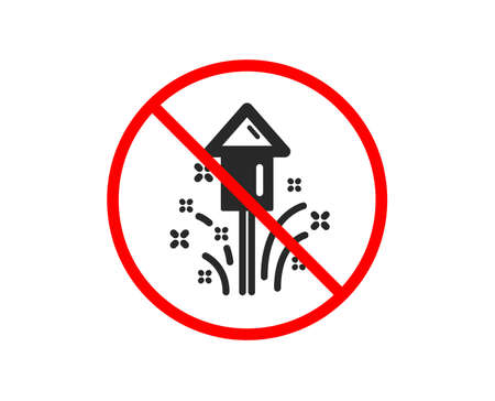 No or Stop. Fireworks icon. Christmas or New year rocket sign. Pyrotechnic symbol. Prohibited ban stop symbol. No fireworks icon. Vector
