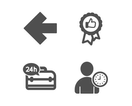 Set of Positive feedback, 24h service and Left arrow icons. Time management sign. Award medal, Support, Direction arrow. User with clock.  Classic design positive feedback icon. Flat design. Vector