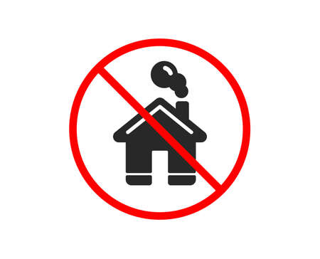 No or Stop. Home icon. House sign. Building or Homepage symbol. Prohibited ban stop symbol. No home icon. Vector