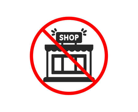 No or Stop. Shop icon. Store symbol. Shopping building sign. Prohibited ban stop symbol. No shop icon. Vector Standard-Bild - 126664220