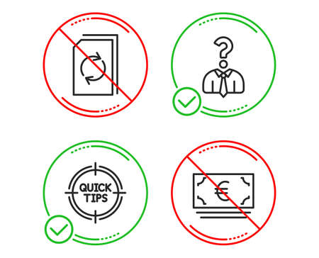 Do or Stop. Tips, Hiring employees and Update document icons simple set. Euro currency sign. Quick tricks, Human resources, Refresh file. Eur banking. Business set. Line tips do icon. Vector Ilustração