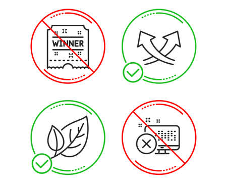 Do or Stop. Leaf, Winner ticket and Intersection arrows icons simple set. Reject access sign. Ecology, Carousels award, Exchange. Delete device. Line leaf do icon. Prohibited ban stop. Good or bad