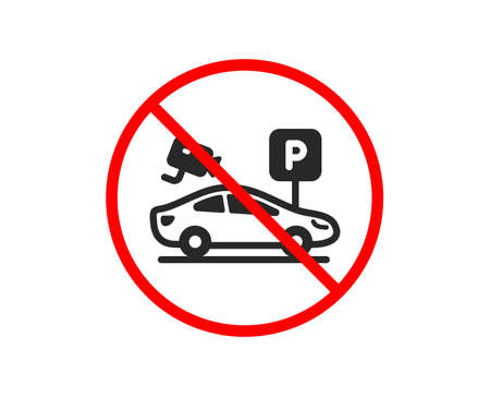 No or Stop. Parking with video monitoring icon. Car park sign. Transport place symbol. Prohibited ban stop symbol. No parking security icon. Vector