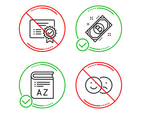 Do or Stop. Certificate, Vocabulary and Bitcoin icons simple set. Like sign. Verified document, Book, Cryptocurrency coin. Social media dislike. Line certificate do icon. Prohibited ban stop. Vector