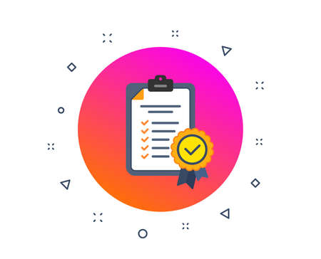 In compliance icon. Checklist sign. Certified document symbol. Approval process. Company passed inspection. Verified checklist. Random dynamic shapes. Gradient in compliance button. Vector