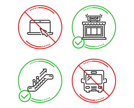 Do or Stop. Portable computer, Escalator and Shop icons simple set. Bus sign. Notebook device, Elevator, Store. Tourism transport. Business set. Line portable computer do icon. Prohibited ban stop