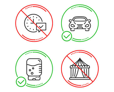 Do or Stop. Water cooler, Car and Select alarm icons simple set. Circus tent sign. Office drink, Transport, Time symbol. Attraction park. Line water cooler do icon. Prohibited ban stop. Good or bad Illustration