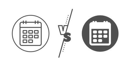 Event reminder sign. Versus concept. Calendar line icon. Agenda symbol. Line vs classic calendar icon. Vector Illustration