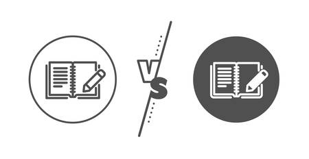 Book with pencil sign. Versus concept. Feedback line icon. Copywriting symbol. Line vs classic feedback icon. Vector