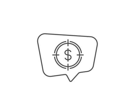 Target with Dollar line icon. Chat bubble design. Aim symbol. Cash or Money sign. Outline concept. Thin line dollar Target icon. Vector