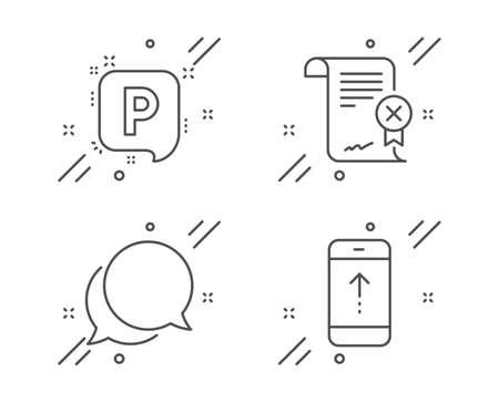 Reject certificate, Chat message and Parking line icons set. Swipe up sign. Decline file, Speech bubble, Auto park. Scrolling screen. Business set. Line reject certificate outline icon. Vector Ilustrace