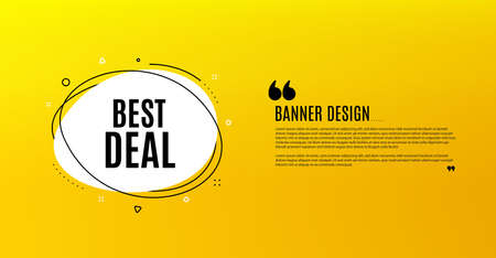 Best deal. Yellow banner with chat bubble. Special offer Sale sign. Advertising Discounts symbol. Coupon design. Flyer background. Hot offer banner template. Bubble with best deal text. Vector Ilustrace