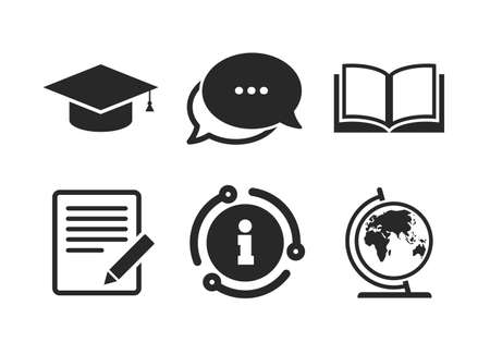 Graduation cap and geography globe symbols. Chat, info sign. Pencil with document and open book icons. Learn signs. Classic style speech bubble icon. Vector