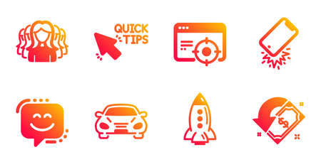 Women group, Quick tips and Smile face line icons set. Rocket, Seo targeting and Car signs. Smartphone broken, Cashback symbols. Lady service, Helpful tricks. Business set. Vector