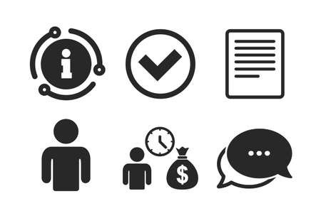 Cash money bag symbol. Chat, info sign. Bank loans icons. Apply for credit sign. Check or Tick mark. Classic style speech bubble icon. Vector