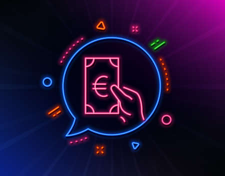Hold Cash money line icon. Neon laser lights. Banking currency sign. Euro or EUR symbol. Glow laser speech bubble. Neon lights chat bubble. Banner badge with finance icon. Vector