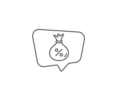 Loan line icon. Chat bubble design. Money bag sign. Credit percentage symbol. Outline concept. Thin line loan icon. Vector