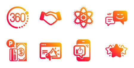 360 degrees, Happy emotion and Handshake line icons set. Seo marketing, Mobile like and Parking payment signs. Chemistry atom, Star symbols. Full rotation, Web chat. Business set. Vector Illustration