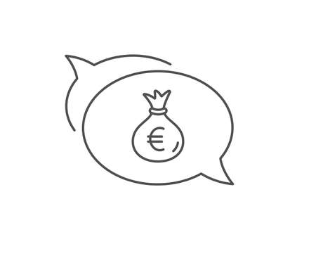 Money bag line icon. Chat bubble design. Cash Banking currency sign. Euro or EUR symbol. Outline concept. Thin line money bag icon. Vector