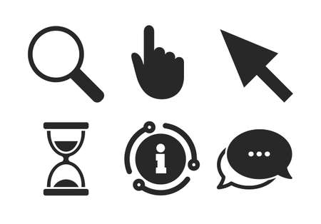 Hourglass and magnifier glass navigation sign symbols. Chat, info sign. Mouse cursor and hand pointer icons. Classic style speech bubble icon. Vector