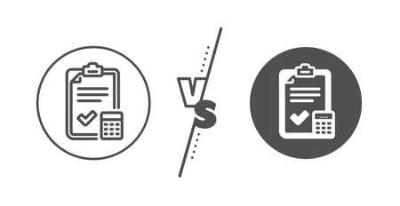 Calculator sign. Versus concept. Accounting checklist line icon.