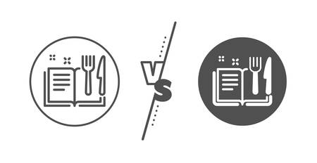 Cutlery sign. Versus concept. Recipe book line icon. Fork, knife symbol. Line vs classic recipe book icon. Vector Stock Illustratie