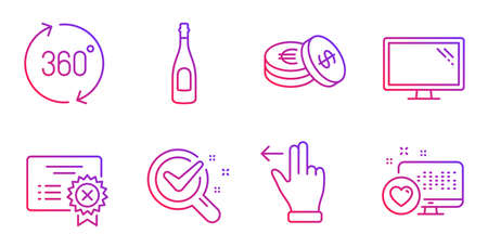 Champagne, Reject certificate and Touchscreen gesture line icons set. Monitor, Chemistry lab and 360 degrees signs. Savings, Heart symbols. Celebration drink, Decline file. Business set. Vector