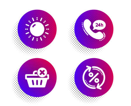 24h service, Delete purchase and Sun energy icons simple set. Halftone dots button. Loan percent sign. Call support, Remove from basket, Solar power. Change rate. Business set. Vector