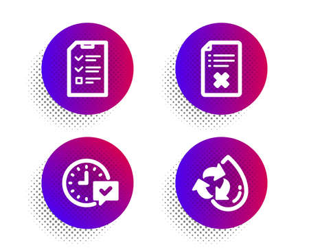 Interview, Reject file and Select alarm icons simple set. Halftone dots button. Recycle water sign. Checklist file, Decline agreement, Time symbol. Refill aqua. Technology set. Vector