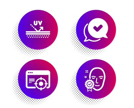 Uv protection, Seo targeting and Approved icons simple set. Halftone dots button. Face verified sign. Skin cream, Performance, Chat message. Access granted. Business set. Vector 일러스트