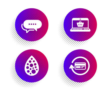Online shopping, Dots message and Artificial colors icons simple set. Halftone dots button. Refund commission sign. Notebook with shopping cart, Chat bubble, Natural flavor. Cashback card. Vector