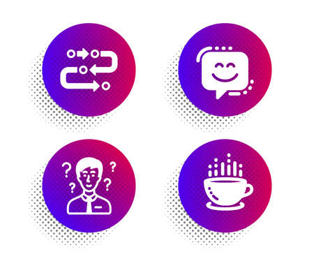 Methodology, Smile face and Support consultant icons simple set. Halftone dots button. Coffee cup sign. Development process, Chat, Question mark. Hot drink. Business set. Vector