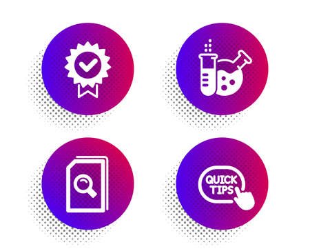 Certificate, Search files and Chemistry lab icons simple set. Halftone dots button. Quick tips sign. Verified award, Magnifying glass, Laboratory. Helpful tricks. Education set. Vector Иллюстрация