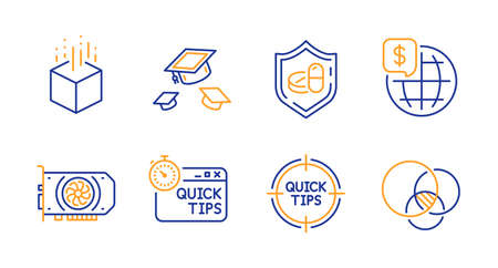 Throw hats, Medical tablet and World money line icons set. Quick tips, Tips and Gpu signs. Augmented reality, Euler diagram symbols. College graduation, Medicine pill. Science set. Vector