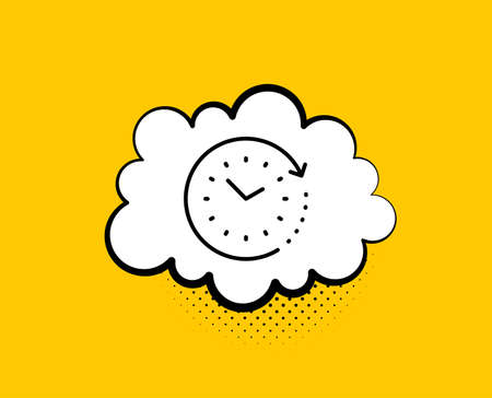 Time change line icon. Comic speech bubble. Clock sign. Watch symbol. Yellow background with chat bubble. Time change icon. Colorful banner. Vector
