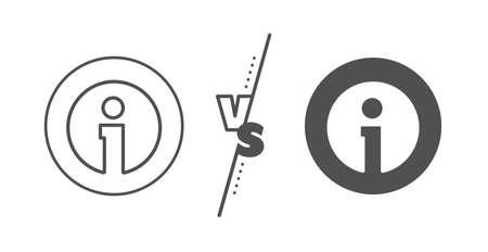 Information center sign. Versus concept. Info line icon. Support speech bubble symbol. Line vs classic info icon. Vector