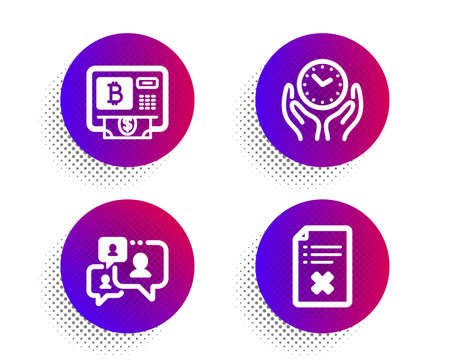 Bitcoin atm, Safe time and Support chat icons simple set. Halftone dots button. Reject file sign. Cryptocurrency change, Hold clock, Comment bubble. Decline agreement. Business set. Vector Ilustração
