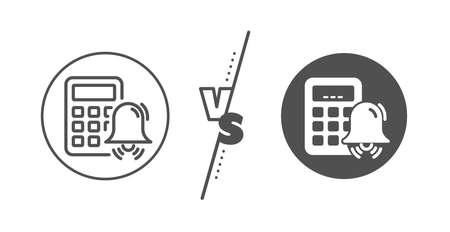 Accounting sign. Versus concept. Calculator alarm line icon. Calculate finance symbol. Line vs classic calculator alarm icon. Vector