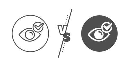 Oculist clinic sign. Versus concept. Check eye line icon. Optometry vision symbol. Line vs classic check eye icon. Vector