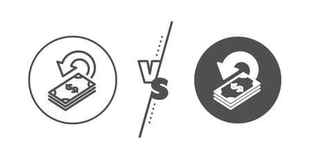 Dollar payment sign. Versus concept. Cashback line icon. Finance symbol. Line vs classic cashback icon. Vector