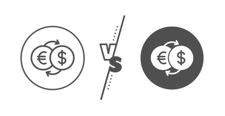 Banking currency sign. Versus concept. Money exchange line icon. Euro and Dollar Cash transfer symbol. Line vs classic money exchange icon. Vector