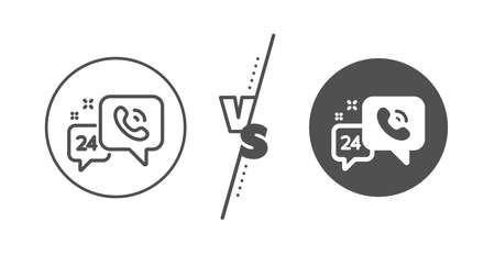 Call support sign. Versus concept. 24 hour service line icon. Feedback chat symbol. Line vs classic 24h service icon. Vector Ilustrace