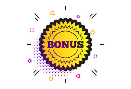 Bonus sign icon. Halftone dots pattern. Special offer star symbol. Classic flat bonus icon. Vector