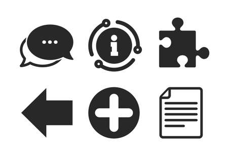 Document file and back arrow sign symbols. Chat, info sign. Plus add circle and puzzle piece icons. Classic style speech bubble icon. Vector