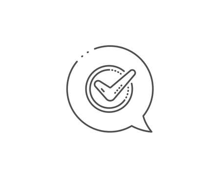 Check mark line icon. Chat bubble design. Accepted or Approve sign. Tick symbol. Outline concept. Thin line confirmed icon. Vector