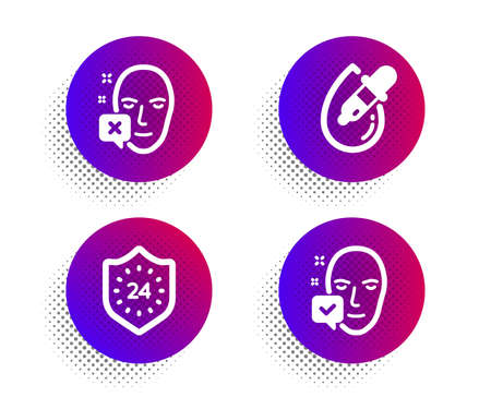 Eye drops, 24 hours and Face declined icons simple set. Halftone dots button. Face accepted sign. Pipette, Protection, Identification error. Access granted. Medical set. Vector Illustration