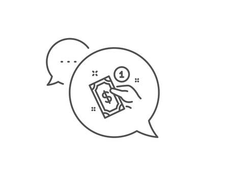 Payment method line icon. Chat bubble design. Give cash money sign. Outline concept. Thin line payment method icon. Vector