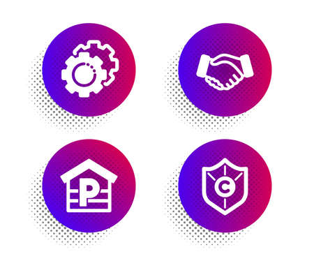 Handshake, Settings gears and Parking icons simple set. Halftone dots button. Copyright protection sign. Deal hand, Technology process, Garage. Shield. Business set. Vector